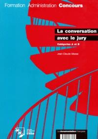 Jean-Claude Masse - La conversation avec le jury - Catégories A et B.