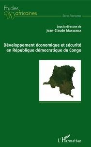 Jean-Claude Maswana - Développement économique et sécurité en République démocratique du Congo.