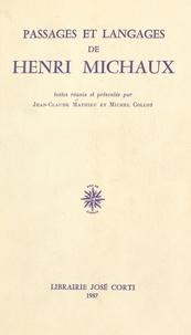 """Jean-Claude Mathieu et Michel Collot - Passages et langages de Henri Michaux - Actes de la troisième """"Rencontre sur la poésie moderne"""", ENS, juin 1986."""
