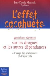 Jean-Claude Matysiak - L'effet cacahuète.