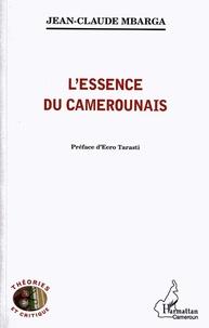 Jean-Claude Mbarga - L'essence du Camerounais.