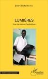 Jean-Claude Mbarga - Lumières - Une vie plein d'embûches.
