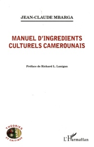 Jean-Claude Mbarga - Manuel d'ingrédients culturels camerounais.