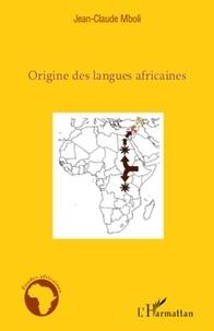 Jean-Claude Mboli - Origine des langues africaines.