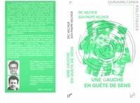 Jean-Claude Melchior - Une gauche en quête de sens.