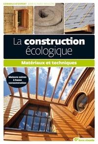 Jean-Claude Mengoni - La construction écologique.