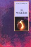Jean-Claude Merlin - Les astéroïdes.