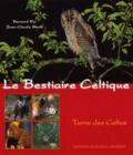Jean-Claude Meslé et Bernard Rio - Le bestiaire celtique.