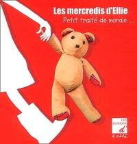 Jean-Claude Mevel et Marie Authouart - Les mercredis d'Ellie - Petit traité de morale.