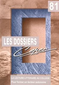 Jean-Claude Meyer et Agnès Surgey - La lecture littéraire au collège - Pour former un lecteur autonome.