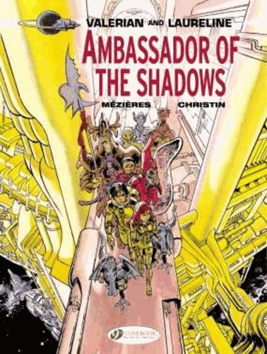 Valerian and Laureline  Ambassador of the Shadows