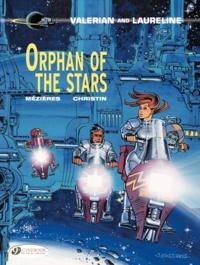 Jean-Claude Mézières et Pierre Christin - Valerian and Laureline Tome 17 : Orphan of The Stars.