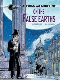 Jean-Claude Mézières et Pierre Christin - Valerian and Laureline Tome 7 : On the False Earths.