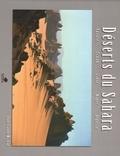 Jean-Claude Michau - Déserts du Sahara - Egypte, Tchad, Libye, Niger, Algérie.