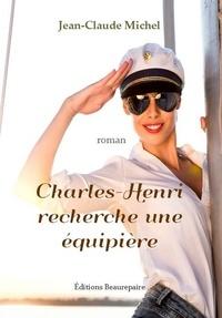 Jean-Claude Michel - Charles-henri recherche une equipiere.