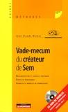 Jean-Claude Michel - Vade-mecum du créateur de Sem - Réglementation et conseils pratiques, étapes et procédures, exemples et modèles de formulaires. 1 Cédérom