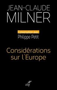 Jean-Claude Milner - Considérations sur l'Europe.