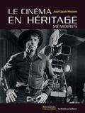 Jean-Claude Missiaen - Le cinéma en héritage - Mémoires.