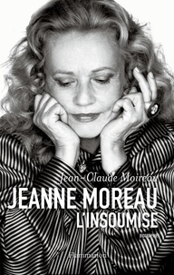 Galabria.be Jeanne Moreau, l'insoumise Image