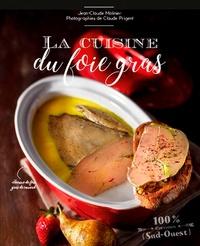 Jean-Claude Molinier et Claude Prigent - Cuisine du foie gras.