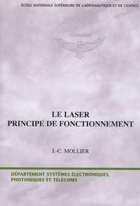 Jean-Claude Mollier - Le laser - Principe de fonctionnement.