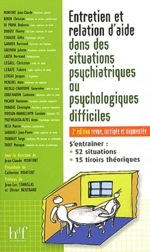 Jean-Claude Monfort - Entretien et relation d'aide dans des situations psychiatriques ou psychologiques difficiles.