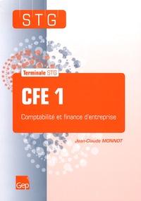 Jean-Claude Monnot - CFE 1 - Comptabilité et finance d'entreprise Tle STG.
