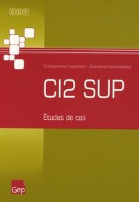 CI2 SUP - Etudes de cas, Enseignement supérieur International.pdf