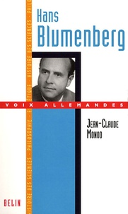 Jean-Claude Monod - Hans Blumenberg.