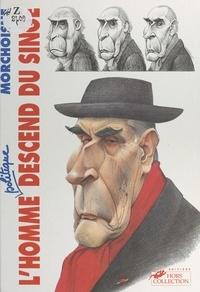 Jean-Claude Morchoisne - L'homme politique descend du singe.