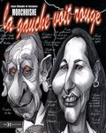 Jean-Claude Morchoisne et Jacques Morchoisne - La gauche voit rouge.