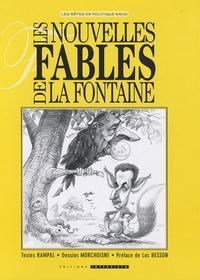 Jean-Claude Morchoisne et Jacques Rampal - Les nouvelles Fables de La Fontaine - Tome 1.