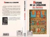 Jean-Claude Morera - Histoire de la Catalogne - Au delà et en deçà des Pyrénées.