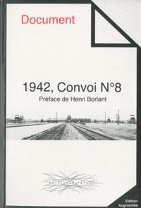 Jean-Claude Moscovici et David Moscovici - 1942, Convoi N° 8.