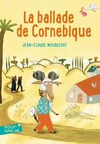 Jean-Claude Mourlevat - La ballade de Cornebique.