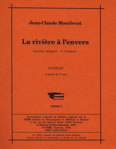 Jean-Claude Mourlevat - La Rivière à l'envers 3 volumes.