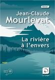 Jean-Claude Mourlevat - La rivière à l'envers Tome 1 : Tomek.