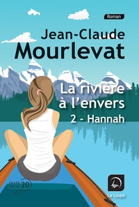 Rapidshare télécharge des ebooks La rivière à l'envers Tome 2 in French FB2 par Jean-Claude Mourlevat