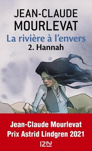 La rivière à l'envers Tome 2 Hannah
