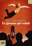 Jean-Claude Mourlevat - Le garçon qui volait.