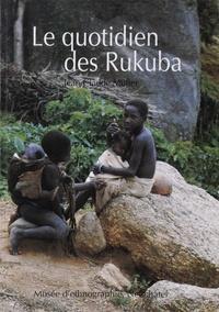 Jean-Claude Muller - Le quotidien des Rukuba.