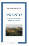 Jean-Claude Ndungutse - Rwanda les spectres de Malthus : mythe ou réalité ?.
