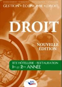 Jean-Claude Oulé et Jean-Jacques Cariou - Droit BTS hôtellerie-restauration, 1re et 2e années.