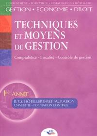 Jean-Claude Oulé - Techniques et moyens de gestion BTS Hôtellerie-Restauration 1ère année.