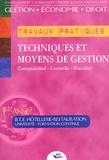 Jean-Claude Oulé - Techniques et moyens de gestion - Comptabilité, contrôle, fiscalité. BTS Hôtellerie-Restauration 1ère année.