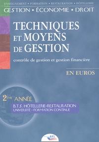 Techniques et moyens de gestion. Contrôle de gestion et gestion financière BTS Hôtellerie-restauration 2ème année.pdf