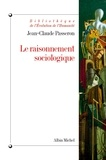 Jean-Claude Passeron et Jean-Claude Passeron - Le Raisonnement sociologique - Un espace non poppérien de l'argumentation.
