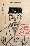 Jean-Claude Pastor - Eléments pour une lecture du Siwenlu Neipian de Wang Fuzhi (1619-1692) - Analyse des notions philosophiques et traduction.