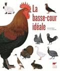 Jean-Claude Périquet - La basse-cour idéale.