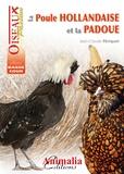 Jean-Claude Périquet - La poule hollandaise et la padoue.